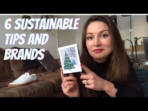 6 sustainable and ethical tips and brands