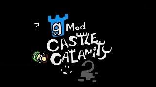the-gmod-castle-calamity-2