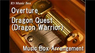 "Overture/Koichi Sugiyama [Music Box] (Video Game ""Dragon Quest"" Theme Music)"