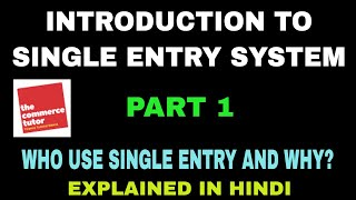 Introduction to Single Entry System Part 1