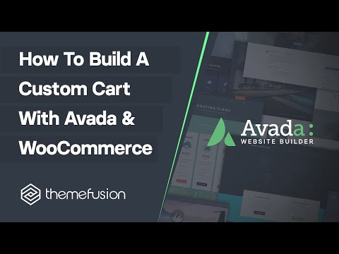 How To Build A Custom Cart With Avada & WooCommerce Video