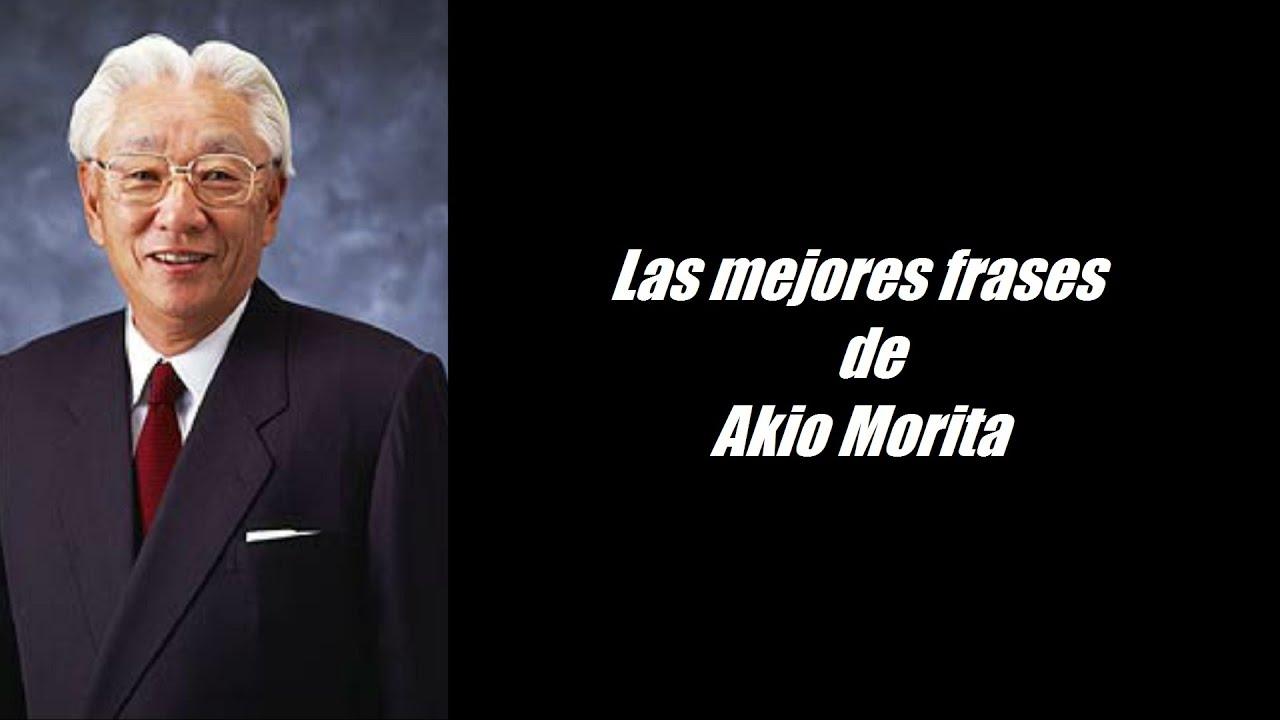 Frases Célebres De Akio Morita