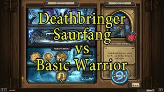 Hearthstone: Deathbringer Saurfang with a Basic Warrior Deck
