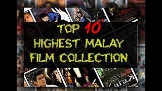 Top 10 Highest Collection Malay Films / 10 kutipan tertinggi filem Malaysia