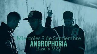 Rase y V22 - Angrophobia (Prod. Fab) [VIDEOCLIP 1080p]