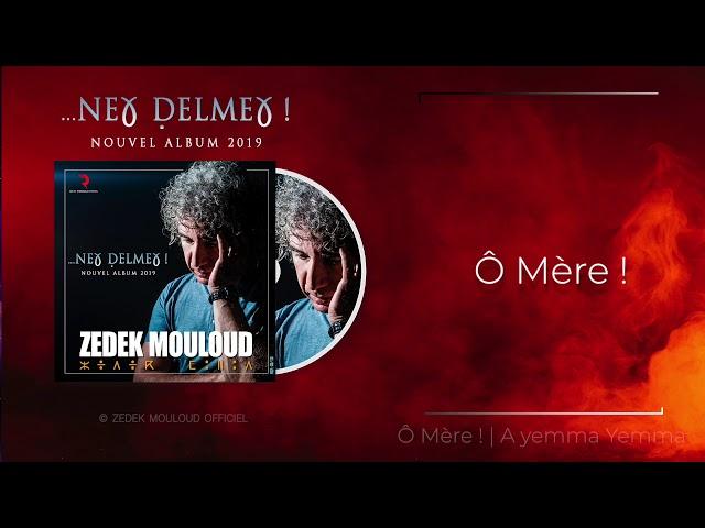 A Yemma Yemma | Paroles en Français  ⎟Zedek Mouloud
