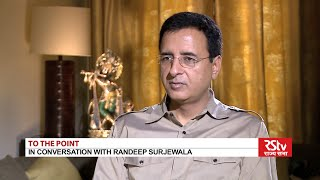 To The Point with Randeep Surjewala
