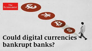 Could digital currencies put banks out of business? | The Economist