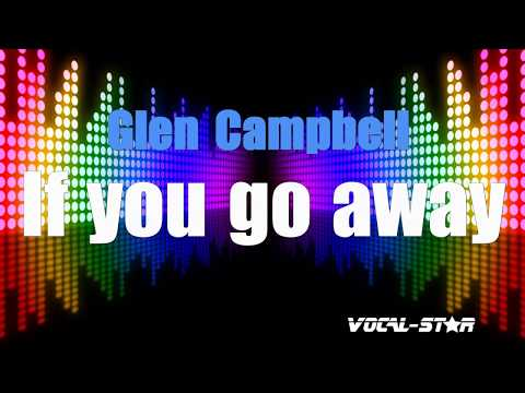 Glen Campbell - If You Go Way (Karaoke Version) with Lyrics HD Vocal-Star Karaoke