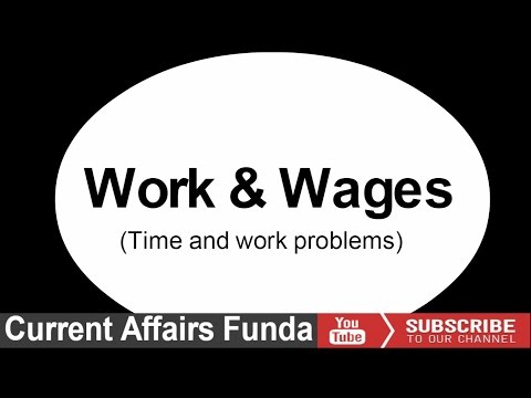 Work and wages (BANK PO , SSC CGL , Railway  and Other govt exams)