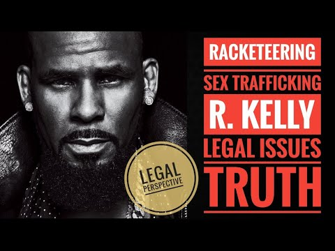 R. Kelly Racketeering And Sex Trafficking Conversation With A Real Lawyer Empowered Esquire TV