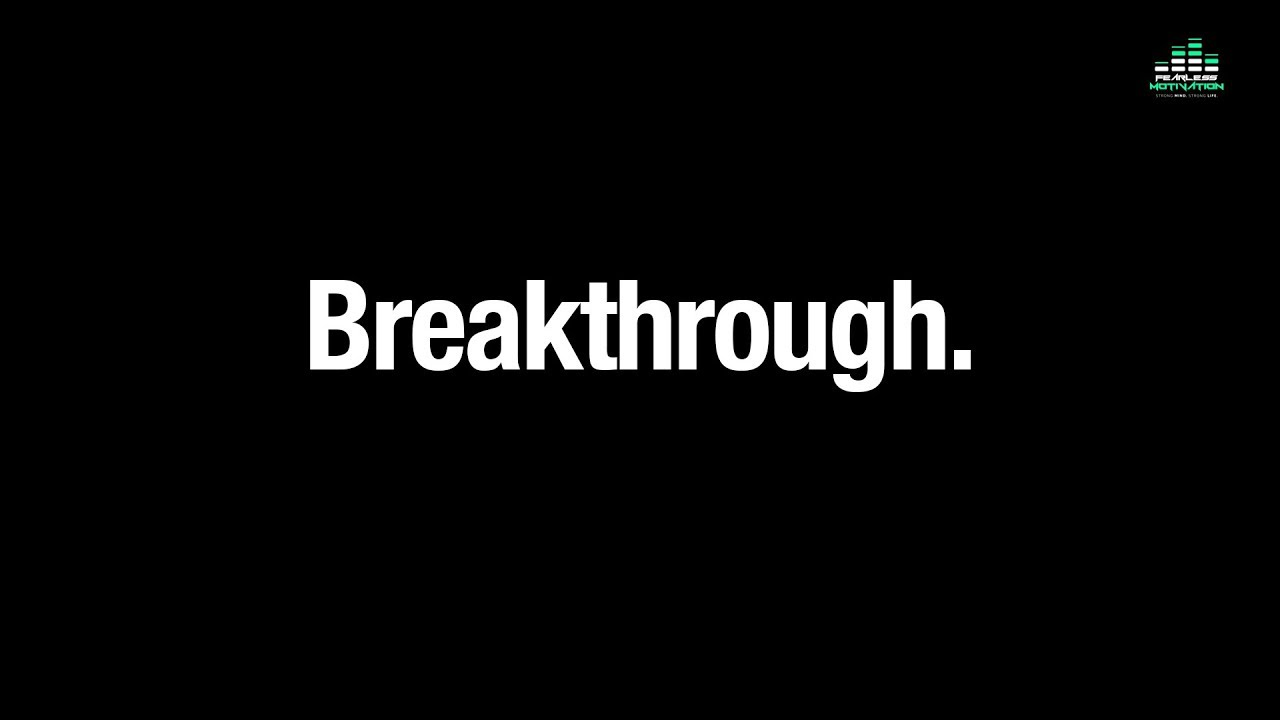 Just Before You Are About To Make a Breakthrough is When You Will Be Tested The Most