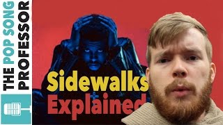 The Weeknd - Sidewalks ft Kendrick Lamar | Song Lyrics Meaning Explanation & VLOG