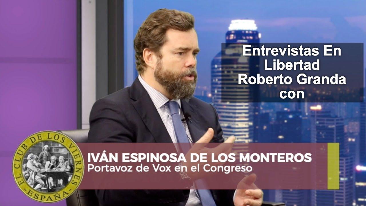 Entrevista a Iván Espinosa de los Monteros - Las cosas CLARAS
