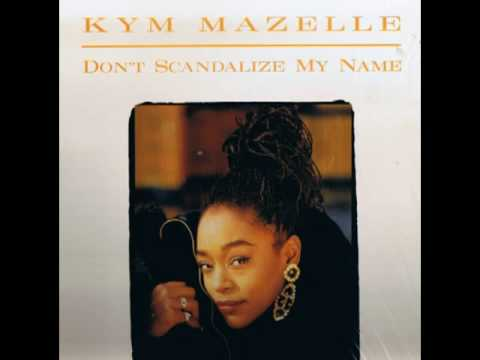 Kym Mazelle  Dont Scandalize My Name Hurleys Deep Remix