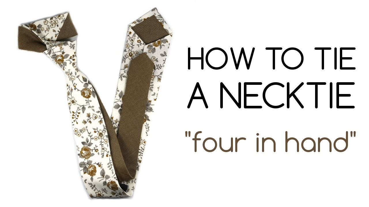 How To Tie A Necktie  Four In Hand Knot