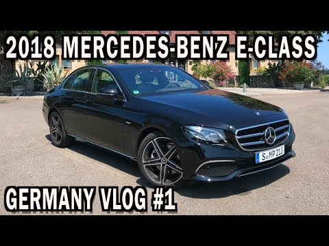 2018 Mercedes Benz E Cl In Germany Vlog 1
