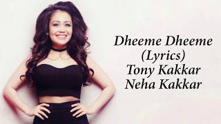 Dheeme Dheeme Full Song With Lyrics Tony Kakkar | Neha Kakkar | Kartik A, Bhumi P, Ananya P
