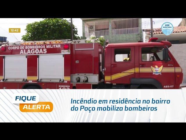 Incêndio em residência no bairro do Poço mobiliza bombeiros