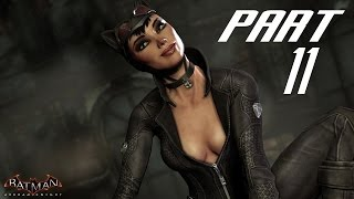 Batman Arkham Knight Walkthrough Gameplay Part 11 - Catwoman