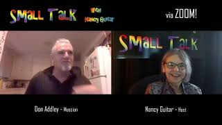 """SMALL TALK with Nancy Guitar:  """"Don Addley"""", Season 6, Episode 17"""