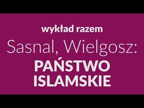 Sasnal, Wielgosz: Państwo islamskie – kronika zapowiedzianego sukcesu [Czwartki Razem #2]