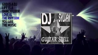 Dj Sylvan - Guitar Spell (Mix One)