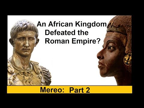 An African Kingdom defeated the Roman Empire? Ancient Meroe