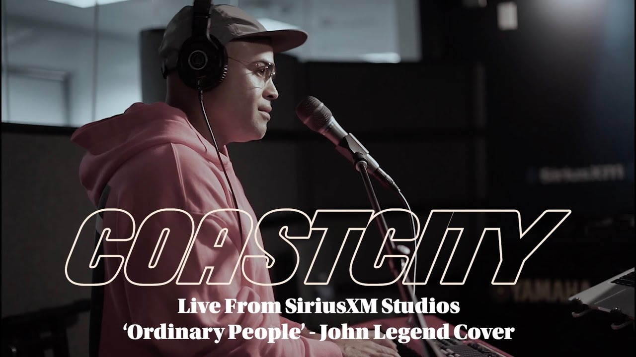 """COASTCITY - """"Ordinary People"""" Acoustic COVER - [ LIVE @ SiriusXM ]"""