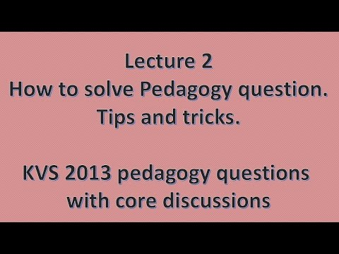 Lecture 2 | How to solve pedagogy ques kvs paper with discussion | tricks | CTET 2013 | Hindi