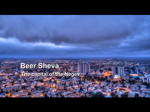 Beer Sheva - From a biblical town to a modern city