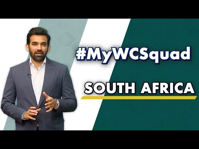Zaheer Khan's #MyWCSquad - South Africa