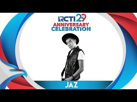 "RCTI 29 : ANNIVERSARY CELEBRATION – JAZ ""Teman Bahagia "" [23 Agustus 2018]"