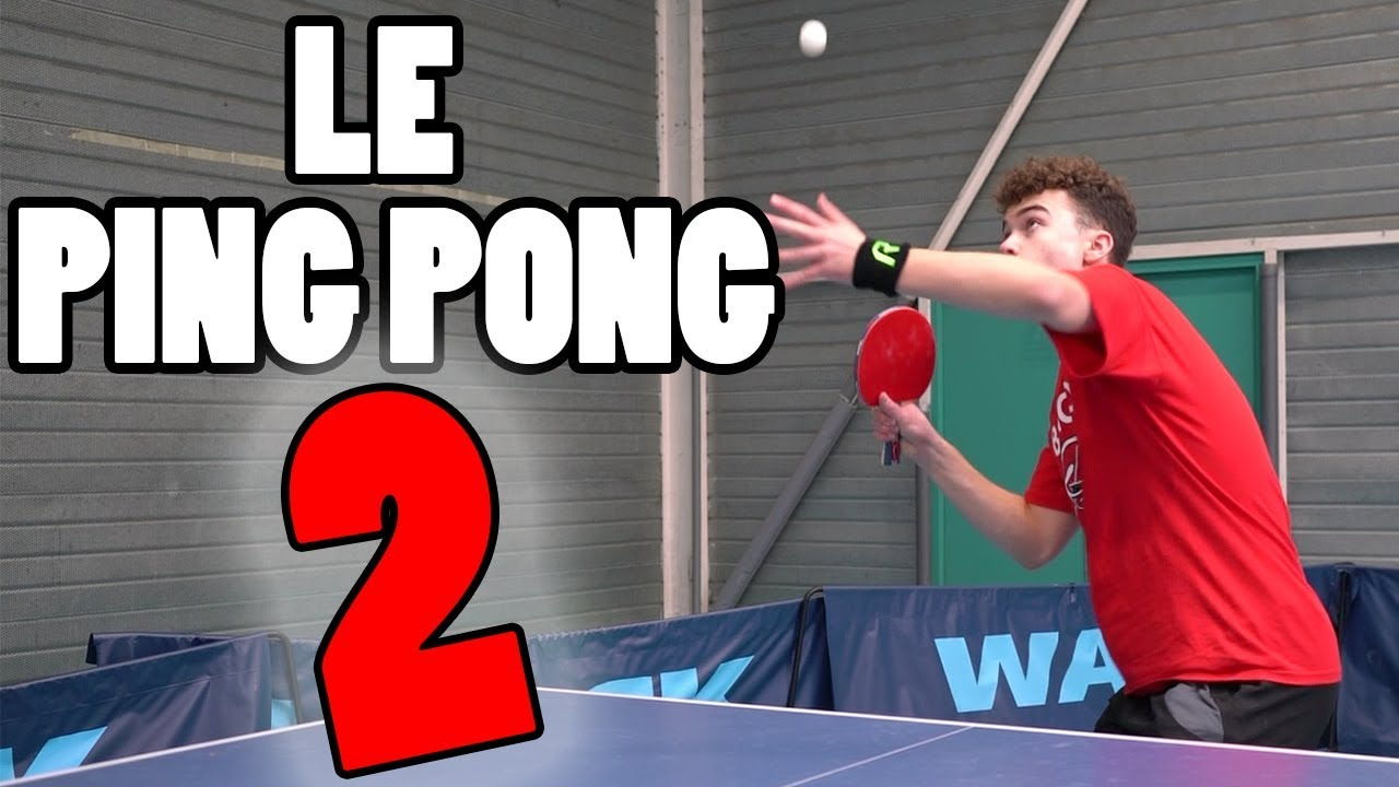 LE PING PONG 2 - Paul Gz