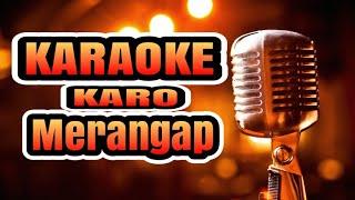 Lagu Karo Merangap Versi Karaoke Karo (No Vokal)
