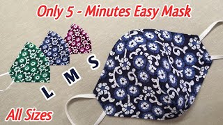 All Sizes Beginners Special Very Easy Face Mask Sewing Tutorial How to Sew Fabric Mask at Home