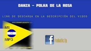 Danza Folclórica - Polka de la Rosa (AUDIO)
