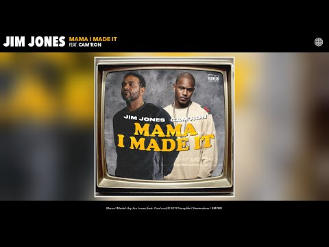 Jim Jones – Mama I Made It (Audio) (feat. Cam'ron)