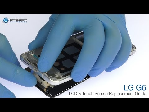 LG G6 LCD & Touch Screen Replacement Guide - RepairsUniverse