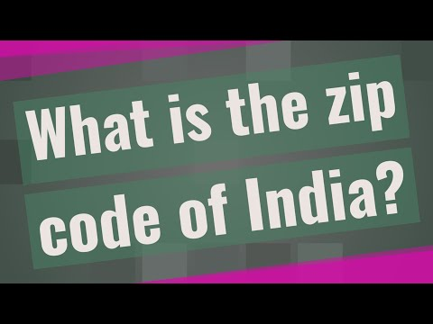 What Is The Zip Code Of India?