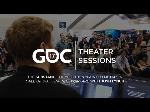 GDC 2017: Creating Cloth & Painted Metal for Call of Duty: Infinite Warfare w/ Josh Lynch
