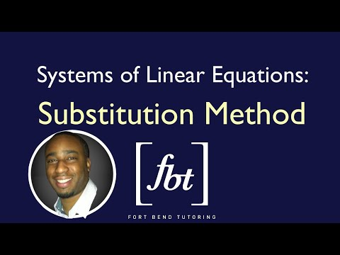 Systems of Linear Equations: The Substitution Method [fbt]