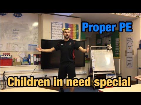 Proper PE - Children in need special