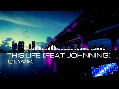 OLWIK  This Life [FEAT Johnning]   + Descarga   Musica sin copyright