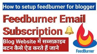 How to setup feedburner for blogger in hindi,Feedburner email subscription? Blogger SEO settings