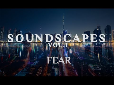 7S7 SOUND - FEAR - SOUNDSCAPES VOL.1 ( CINEMATIC MUSIC )