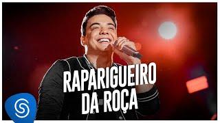 Wesley Safadão - Raparigueiro da Roça [Garota Vip Rio de Janeiro]