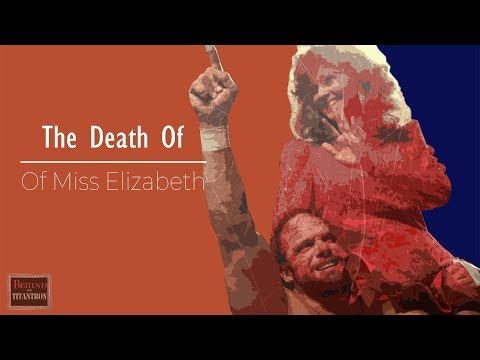 Behind The Titantron  The Death of Miss Elizabeth  Episode 19