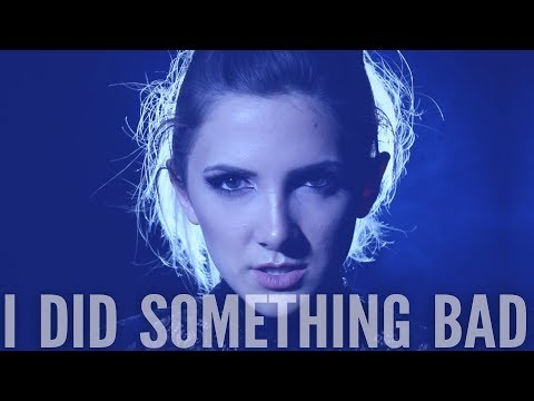 Taylor Swift - I Did Something Bad - (Full...