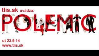 Relácia Bawagan s Bejzom a s Mickeym /Polemic/ 23. 9. 2014